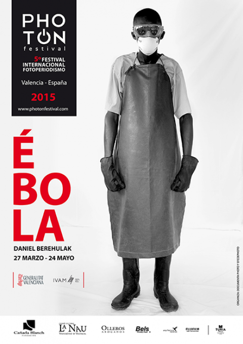 Ebola – Daniel Berehulak. Ivam. 27 march to 24 may 2015