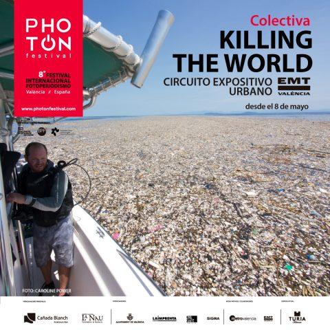 Circuito Expositivo EMT-Killing The World – Colectiva- Exposiciones PhotOn 2018